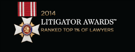 2014 Litigator awards ranked top 1% of lawyers