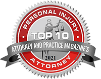 Attorney and practice magazine's Top 10 Personal Injury Attorney 2021