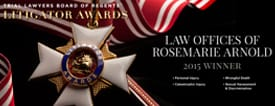 TRIAL LAWYERS BOARD OF REGENTS || LITIGATOR AWARDS || LAW OFFICE OF ROSEMARIE ARNOLD || 2015 WINNER || Personal Injury || Wrongful Death || Catastrophic Injury || Sexual Harassment